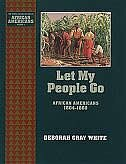 Book Let My People Go: African Americans 1804-1860 by Deborah Gray White