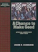 A Chance to Make Good: African Americans 1900-1929