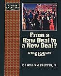 Book From a Raw Deal to a New Deal: African Americans 1929-1945 by Joe William Trotter