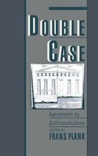 Book Double Case: Agreement by Suffixaufnahme by Frans Plank