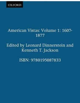 Book American Vistas: Volume 1: 1607-1877 by Leonard Dinnerstein