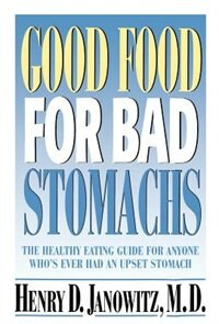 Book Good Food for Bad Stomachs by Henry D. Janowitz