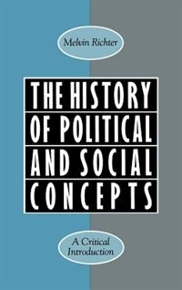 Book The History of Political and Social Concepts: A Critical Introduction by Melvin Richter