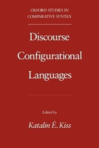 Book Discourse Configurational Languages by Katalin E. Kiss