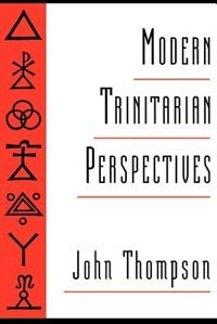 Book Modern Trinitarian Perspectives by John Thompson