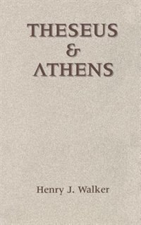 Book Theseus and Athens by Henry John Walker