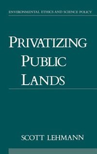 Book Privatizing Public Lands by Scott Lehmann