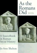 Book As The Romans Did: A Sourcebook in Roman Social History by Jo-ann Shelton