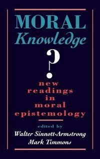 Book Moral Knowledge?: New Readings in Moral Epistemology by Walter Sinnott-armstrong