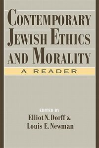 Book Contemporary Jewish Ethics and Morality: A Reader by Elliot N. Dorff
