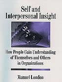 Book Interpersonal Insight: How People Gain Understanding of Themselves and Others in Organizations by Manuel London