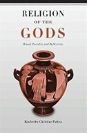 Book Religion of the Gods: Ritual, Paradox, and Reflexivity by Kimberley Christine Patton