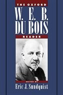 Book The Oxford W. E. B. Du Bois Reader by Eric J. Sundquist