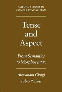 Book Tense and Aspect: From Semantics to Morphosyntax by Alessandra Giorgi