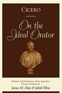Book Cicero: On the Ideal Orator by James M. May