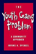 Book The Youth Gang Problem: A Community Approach by Irving A. Spergel