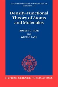 Book Density-Functional Theory of Atoms and Molecules by Robert G. Parr