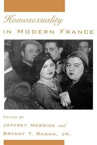Book Homosexuality in Modern France by Jeffrey Merrick