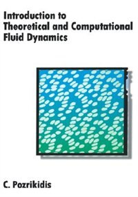 Book Introduction to Theoretical and Computational Fluid Dynamics by C. Pozrikidis