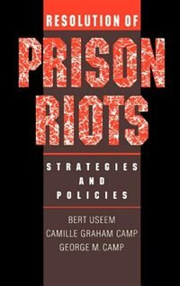 Book Resolution of Prison Riots: Strategies and Policies by Bert Useem
