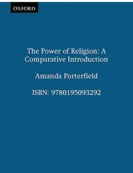 Book The Power of Religion: A Comparative Introduction by Amanda Porterfield