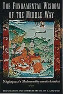 Book The Fundamental Wisdom of the Middle Way: Nagarjunas Mulamadhyamakakarika by Nagarjuna