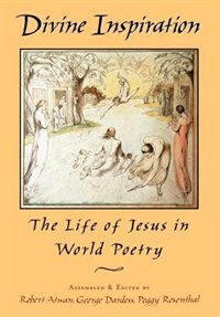 Book Divine Inspiration: The Life of Jesus in World Poetry by Robert Atwan