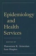 Book Epidemiology and Health Services by Haroutune K. Armenian