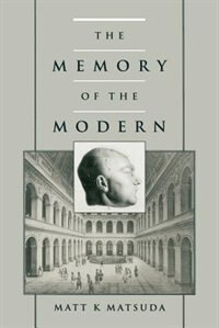 The Memory of the Modern