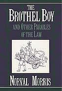 Book The Brothel Boy and Other Parables of the Law by Norval Morris