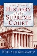 Book A History of the Supreme Court by Bernard Schwartz