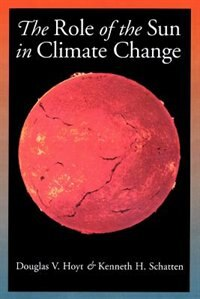 Book The Role of the Sun in Climate Change by Douglas V. Hoyt