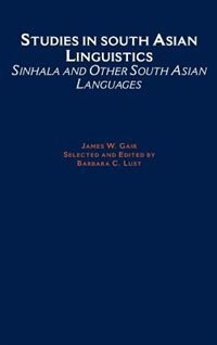 Book Studies in South Asian Linguistics: Sinhala and Other South Asian Languages by James W. Gair