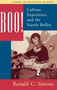 Book Boo! Culture, Experience, and the Startle Reflex by Ronald Simons