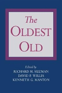 Book The Oldest Old by Richard M. Suzman