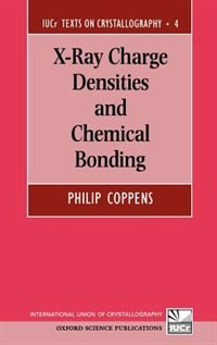 Book X-Ray Charge Densities and Chemical Bonding by Philip Coppens