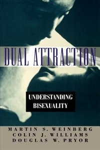 Book Dual Attraction: Understanding Bisexuality by Martin S. Weinberg