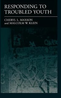 Book Responding to Troubled Youth by Cheryl L. Maxson