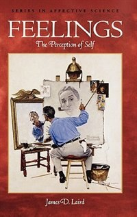 Book Feelings: The Perception of Self by James D. Laird