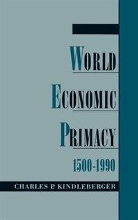 World Economic Primacy: 1500-1990