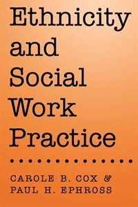 Book Ethnicity and Social Work Practice by Carole B. Cox