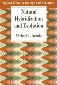 Book Natural Hybridization and Evolution by Michael L. Arnold