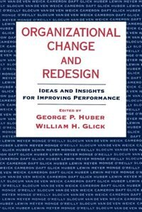 Book Organizational Change and Redesign: Ideas and Insights for Improving Performance by George P. Huber
