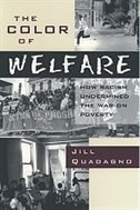 Book The Color of Welfare: How Racism Undermined the War on Poverty by Jill Quadagno
