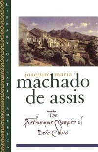 Book The Posthumous Memoirs of Bras Cubas by Joaquim Maria Machado de Assis