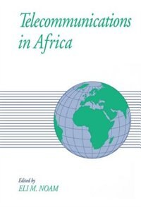 Book Telecommunications in Africa: Telecommunication In Africa by Eli M. Noam