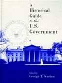 Book A Historical Guide to the U.S. Government by George Thomas Kurian