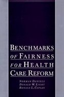 Book Benchmarks of Fairness for Health Care Reform by Norman Daniels