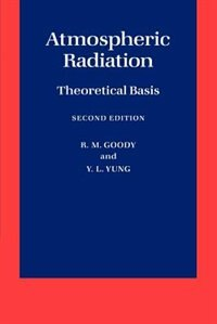 Book Atmospheric Radiation: Theoretical Basis by R. M. Goody