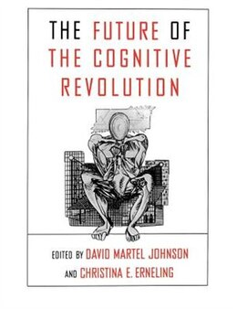 Book The Future of the Cognitive Revolution by David Johnson